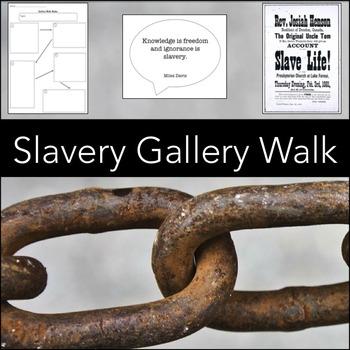 Slavery Gallery Walk, Ready-to-Print Kinesthetic Activity for ELA & US History