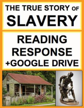 Slavery Nonfiction Reading Response Text Questions, Answer Key + Google Doc