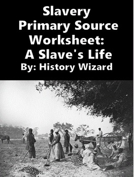 slavery primary source project Slavery and abolition: primary source collections online afro-louisiana history and genealogy, 1719-1820 database of records pertaining to 100,000 slaves brought to louisiana.