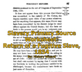 Slavery Primary Source Worksheet: Return of a Fugitive Slave, 1854
