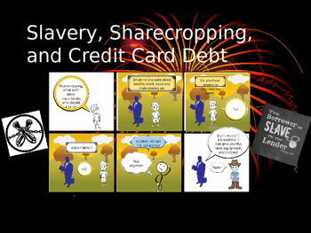 Slavery Sharecropping and Credit Card Debt - compare contrast versus