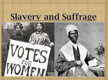 Slavery & Suffrage Powerpoint 4th Grade SS CC