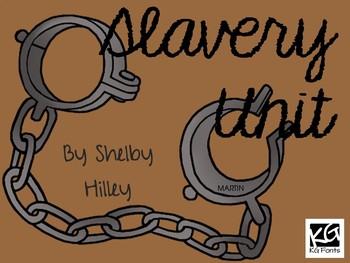 Slavery Unit