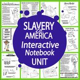 Slavery Interactive Notebook Unit~SIX Literacy Based Lessons!