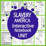 Slavery Interactive Notebook Unit (HARD COPY) SIX Literacy-Based Slavery Lessons