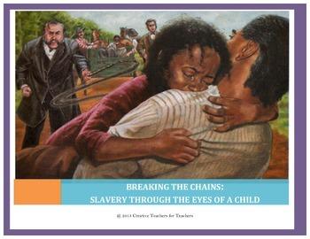Slavery Unit (5 week unit: Includes 3 detailed lesson plan