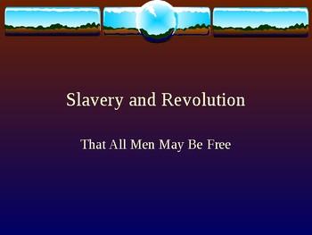 Slavery and Revolution