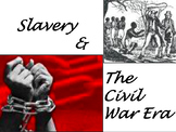 Slavery during the Civil War Era Powerpoint