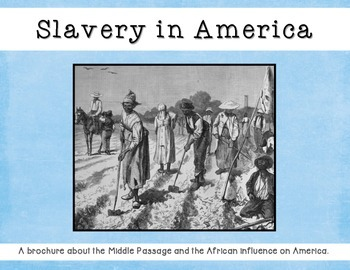 Slavery in America - A brochure on the Middle Passage and