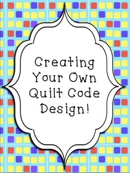 Slavery in America: Creating Your Own Quilt Code Pattern FREEBIE!