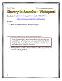 Slavery in America - Webquest with Key