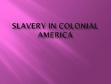 Slavery in Colonial America