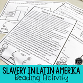 Slavery in Latin America Reading Activity (SS6H1, SS6H1a)