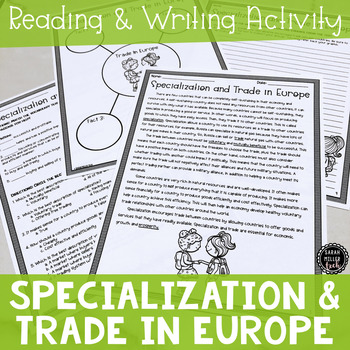 Specialization and Trade in Europe Reading & Writing Activity (SS6E8, SS6E8a)