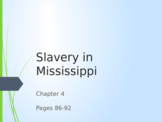 Slavery in Mississippi PowerPoint
