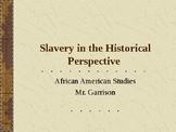 Slavery in the Historical Prespective