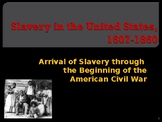 Slavery in the United States 1607-1860
