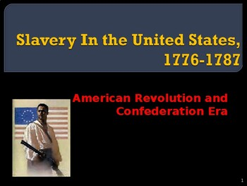 Slavery in the United States, 1776-1787