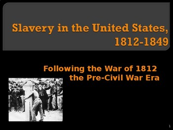 Slavery in the United States, 1812-1849
