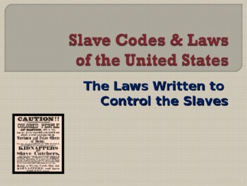 Slavery in the United States - Slave Codes and State Laws
