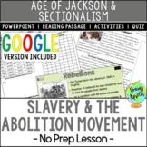 Slavery & the Abolition Movement of the 19th Century; Dist