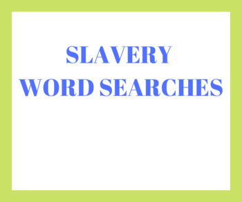 Slavery word searches