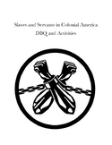 Slaves and Servants in Colonial America DBQ and Activities