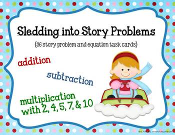 Math Task Cards: Sledding Into Story Problems