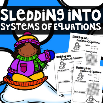 Sledding into Systems of Equations - Graphing, Substitutio