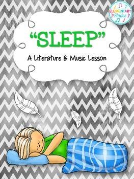 Sleep - A Literature & Music Lesson