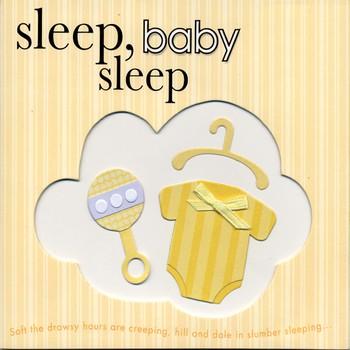 Sleep, Baby Sleep