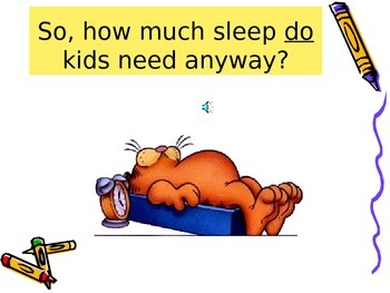 It's Important to Get Enough Sleep.  An entertaining PPT with Garfield!