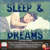 Sleep and Dreams Presentation and Activities Print and Digital(Psychology)