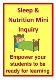 Sleep and Nutrition Mini Inquiry