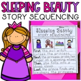 Story Retell & Sequencing Worksheets Sleeping Beauty Differentiated w/ 3 Levels