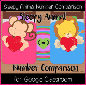 Sleepy Animal Number Comparison (Great for Google Classroom!)