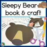Sleepy Bear Guided Reading Book & Craftivity
