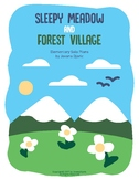 Sleepy Meadow and Forest Village