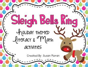 Sleigh Bells Ring! {Holiday Literacy & Math Activities}