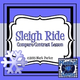Sleigh Ride: A Compare/Contrast Lesson
