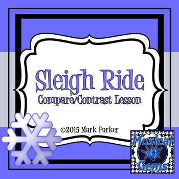 Sleigh Ride: A Compare/Contrast Lesson