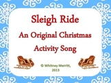 Sleigh Ride: An Original Christmas Activity Song