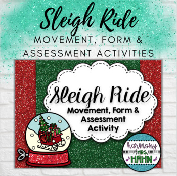 Sleigh Ride Movement, Form and Assessment Activities