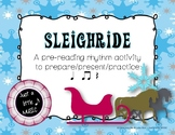 Sleighride -pre-reading notation prepare present practice for ta titi rest