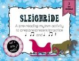 Sleighride -pre-reading notation prepare present practice ta titi & ta titi rest