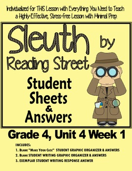 Sleuth Reading Street, Gr. 4, Unit 4 Wk 1, The Case of the