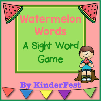 Watermelon Words: A Sight Word Game