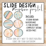 Slide Design: Rainbow Pastel