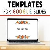 Google Slide Theme Templates {Editable}