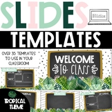 GOOGLE Slides Templates - Modern Tropical Theme Distance Learning